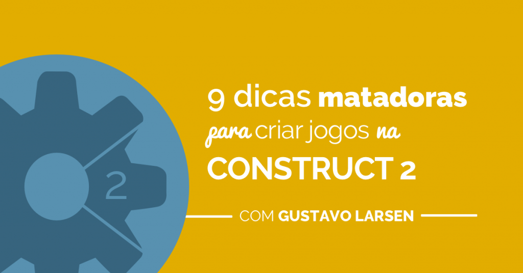 construct_2-dicas