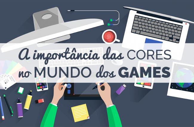 A Importância do Estudo das Cores no Desenvolvimento de Games