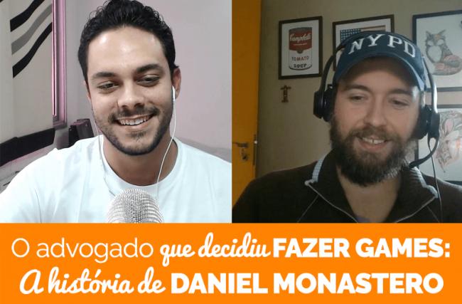PDJ Show 24 – O advogado que decidiu fazer games: A história de Daniel Monastero, co-fundador da Garage 227 Studios