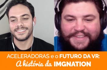 PDJ Show 25 – Quase Falências, Aceleradoras Internacionais e o Futuro da VR – A história da Imgnation Studios