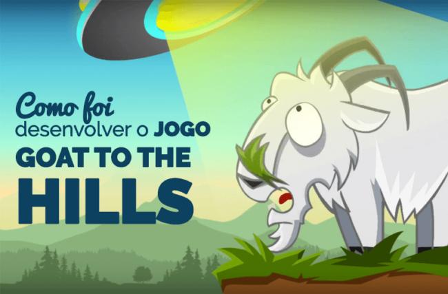Postmortem: Como foi desenvolver o jogo Goat To The Hills