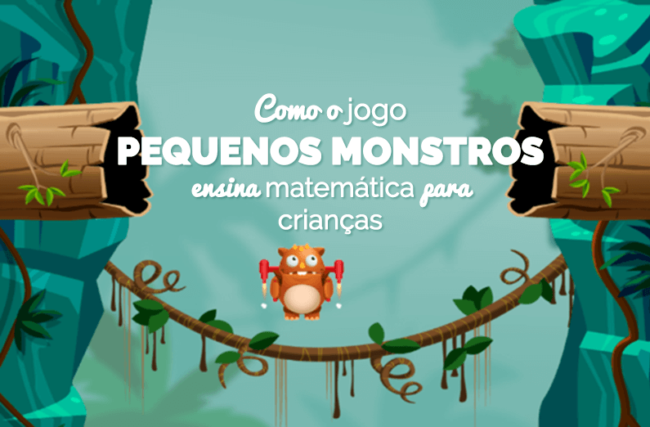 Criando um jogo educativo: equipe conta como desenvolveu o game Pequenos Monstros, que ensina matemática para crianças