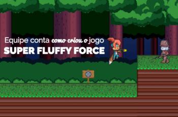 Equipe formada na Academia PDJ conta como criou em 12 semanas o jogo Super Fluffy Force