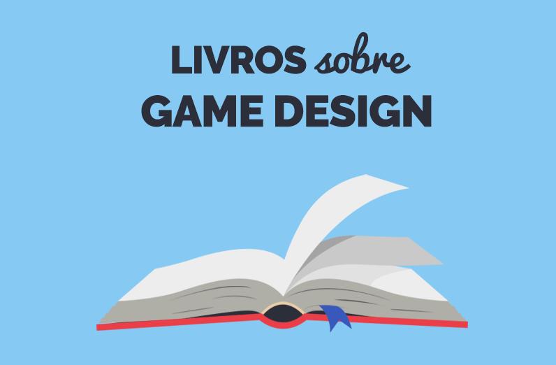 Livros sobre Game Design - Carreira de Game Designer