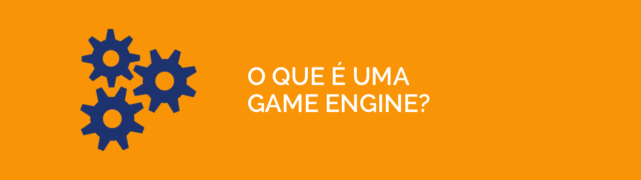 O que é uma game engine
