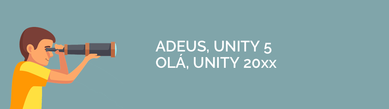 Unity – Guia Completo sobre a Game Engine [2018]