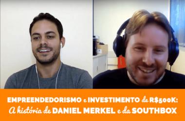 Empreendedorismo, investimento de 500k e anos de experiência no mercado: conheça a história de Daniel Merkel e da SouthBox Game Studio