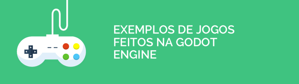 Exemplos de jogos feitos na Godot