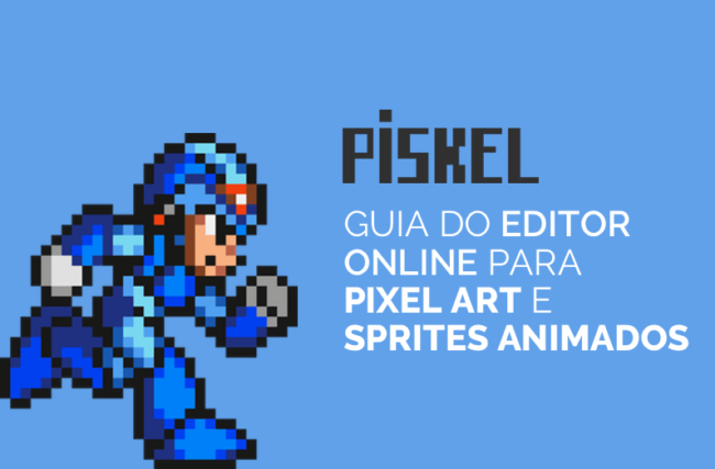Piskel – Guia do Editor Online para Pixel Art e Sprites Animados [2018]