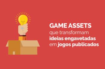 5 tipos de game assets que podem transformar ideias engavetadas em jogos publicados