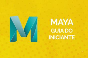 Maya – Guia do Iniciante [2018]