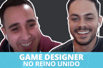 Game Design, Networking e Carreira no Exterior, com Matheus Pitillo