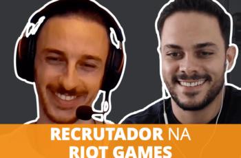 Conseguindo uma VAGA numa empresa de jogos, dicas do recrutador da RIOT GAMES