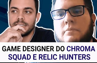O Game Designer de CHROMA SQUAD e RELIC HUNTERS, com Mark Venturelli