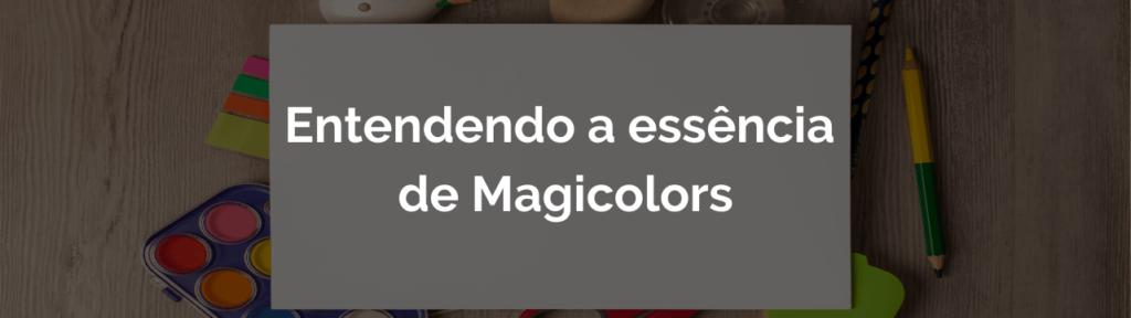 Essência de Magicolors